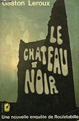 """Afficher """"Le château noir"""""""